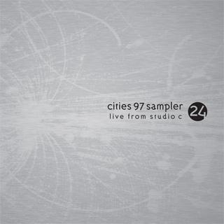 Cities 97 sampler, vol. 24: live from studio c [digipak] by.